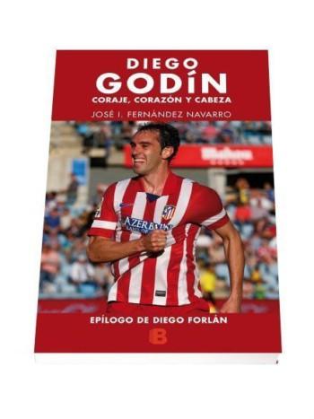 Diego Godín. Coraje, corazón y cabeza