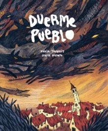 Duerme pueblo, de Xulia Vicente y Núria Tamarit