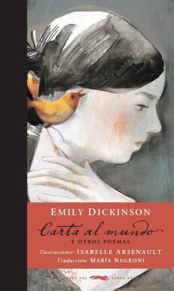 Carta al mundo y otros poemas, de Emily Dickinson