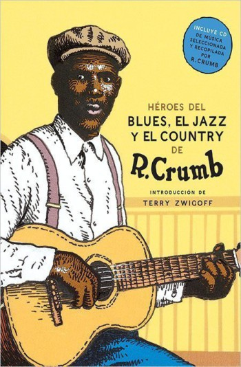 Héroes del blues, el jazz y el country, de Robert Crumb