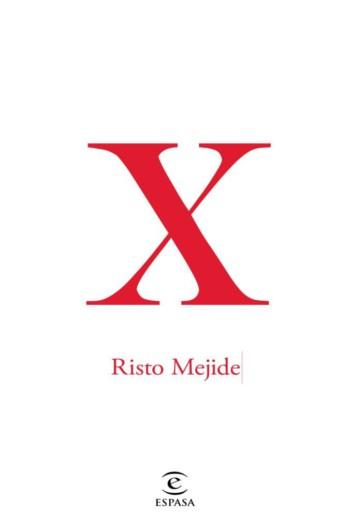X, de Risto Mejide