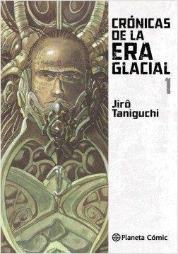 Crónicas de la era glacial ,1, de Jiro Taniguchi