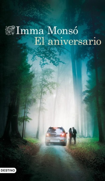 El aniversario, de Imma Monsó
