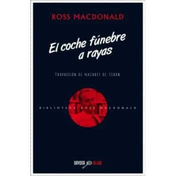 El coche fúnebre a rayas, de Ross Macdonald