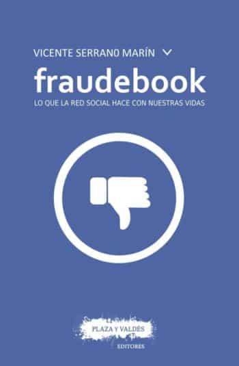 Fraudebook, de Vicente Serrano Marín