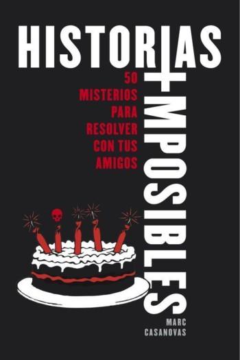 Historias imposibles, de Marc Casanovas