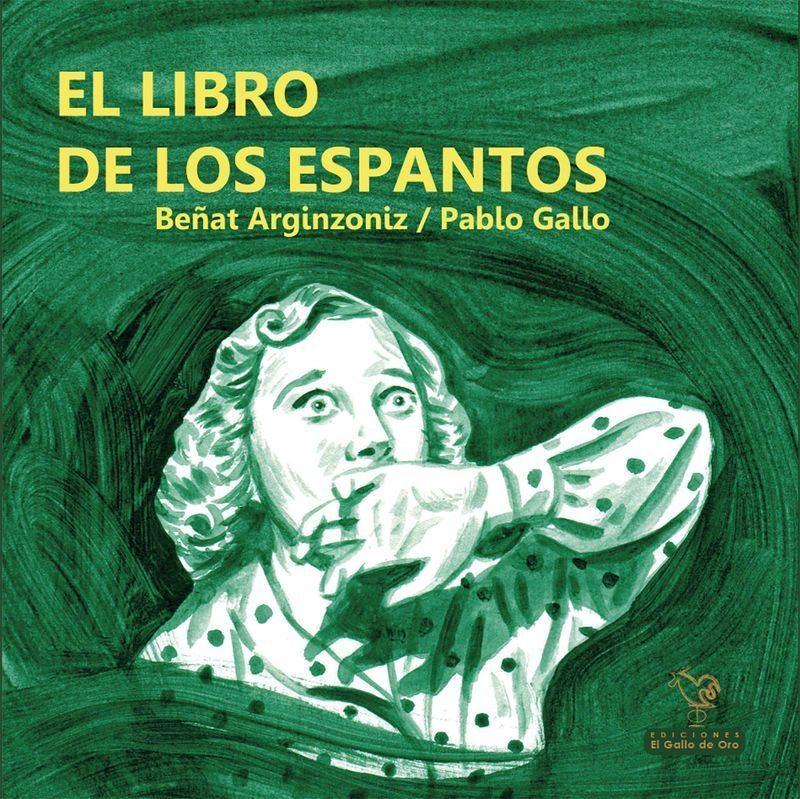 El libro de los espantos, de Beñat Arginzoniz y Pablo Gallo