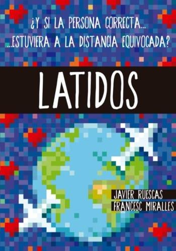 Latidos, de Javier Ruescas y Francesc Miralles