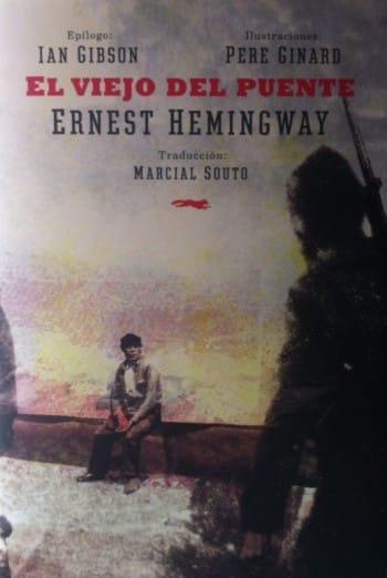 El viejo del puente, de Ernest Hemingway