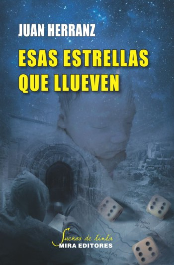 Esas estrellas que llueven, de Juan Herranz