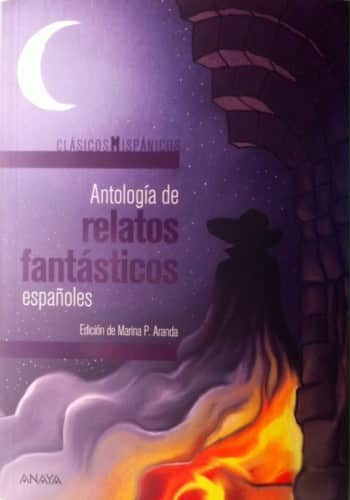 Antología de relatos fantásticos españoles, edición de Marina P. Aranda