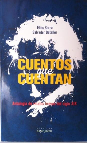 Cuentos que cuentan, de Elías Serra y Salvador Bataller