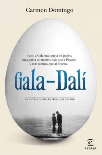 Gala – Dalí, de Carmen Domingo
