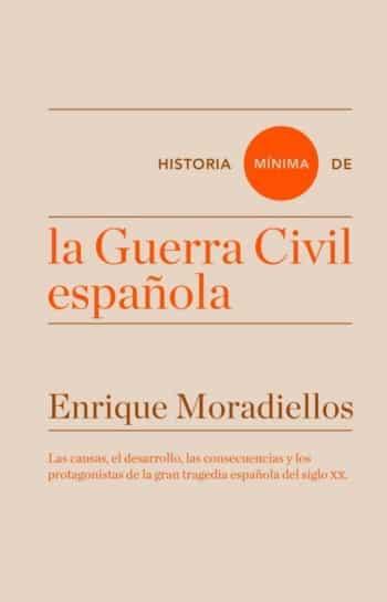 Historia mínima de la Guerra Civil española, de Enrique Moradiellos