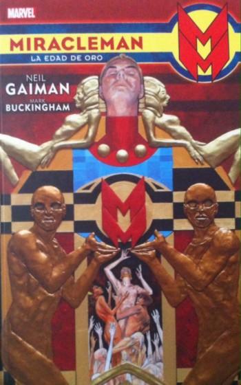 Miracleman: La Edad de Oro, de Neil Gaiman y Mark Buckingham