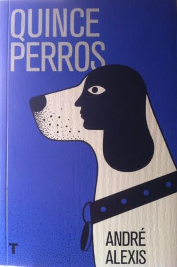 Quince perros, de André Alexis
