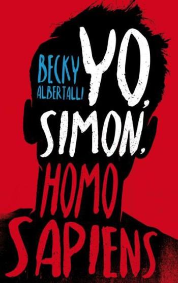 Yo, Simon, homo sapiens, de Becky Albertalli