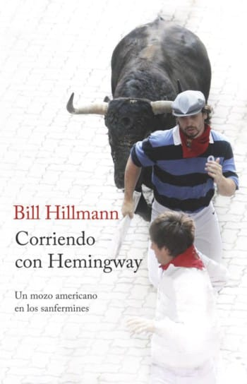 Corriendo con Hemingway, de Bill Hillmann
