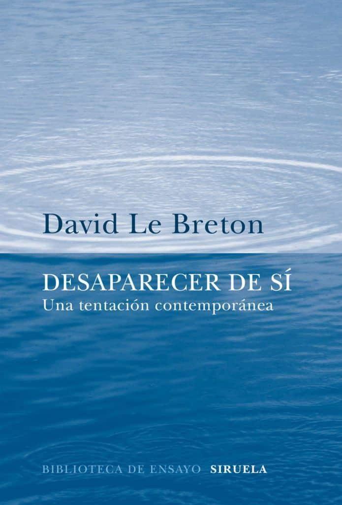Desaparecer de sí, de David Le Breton