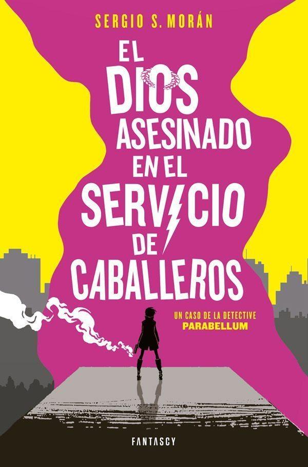 El dios asesinado en el servicio de caballeros, de Sergio S. Morán