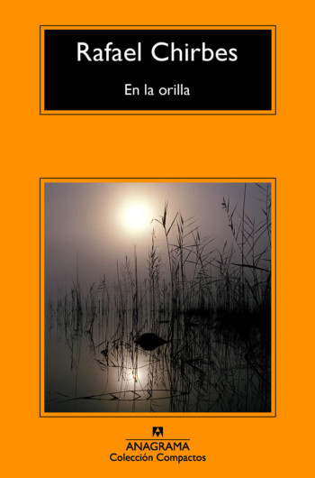 En la orilla, de Rafael Chirbes