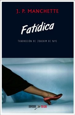 Fatídica, de J.P. Manchette