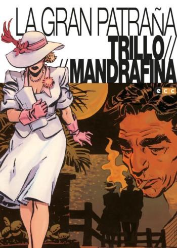 La gran patraña, de Trillo y Mandrafina