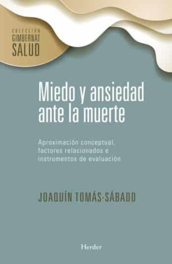 Miedo y ansiedad ante la muerte, de Joaquín Tomás-Sábado