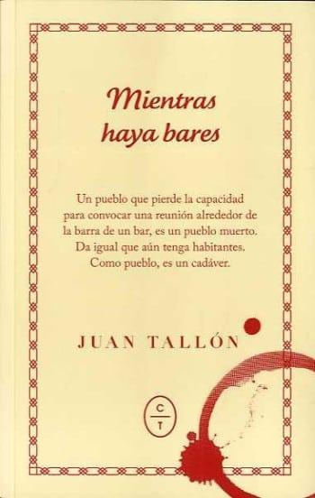 Mientras haya bares, de Juan Tallón