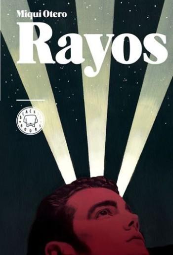 Rayos, de Miqui Otero