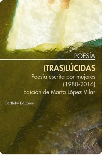 (Tras)Lúcidas, de Marta López Vilar