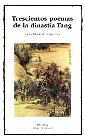 Trescientos poemas de la dinastía Tang, de Literato solitario del estanque fragante