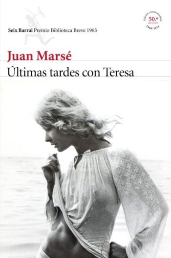 Últimas tardes con Teresa, de Juan Marsé