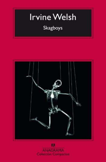 Skagboys, de Irvine Welsh