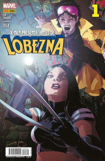 X-men presenta: antes de Lobezna 1