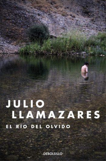 El río del olvido, de Julio Llamazares