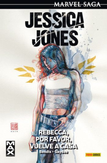 Jessica Jones 2. Rebecca, por favor, vuelve a casa, de Brian Michael Bendis