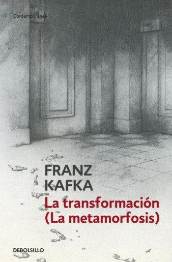 La transformación, de Franz Kafka