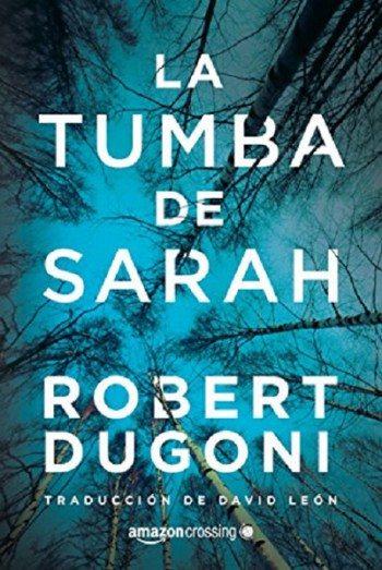 La tumba de Sarah, de Robert Dugoni