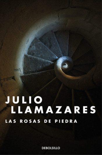 Las rosas de piedra, de Julio Llamazares