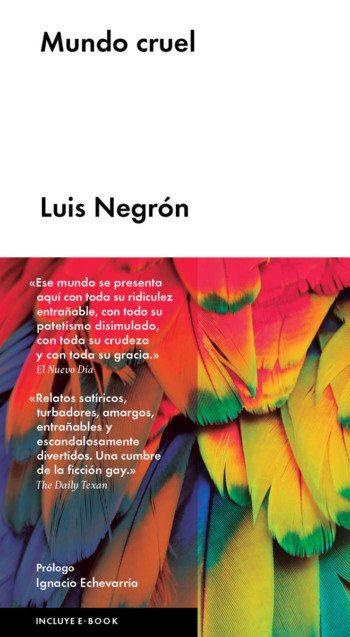 Mundo cruel, de Luis Negrón