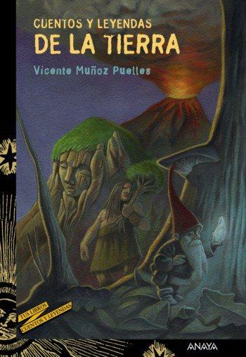 Cuentos y leyendas de la Tierra, de Vicente Muñoz Puelles