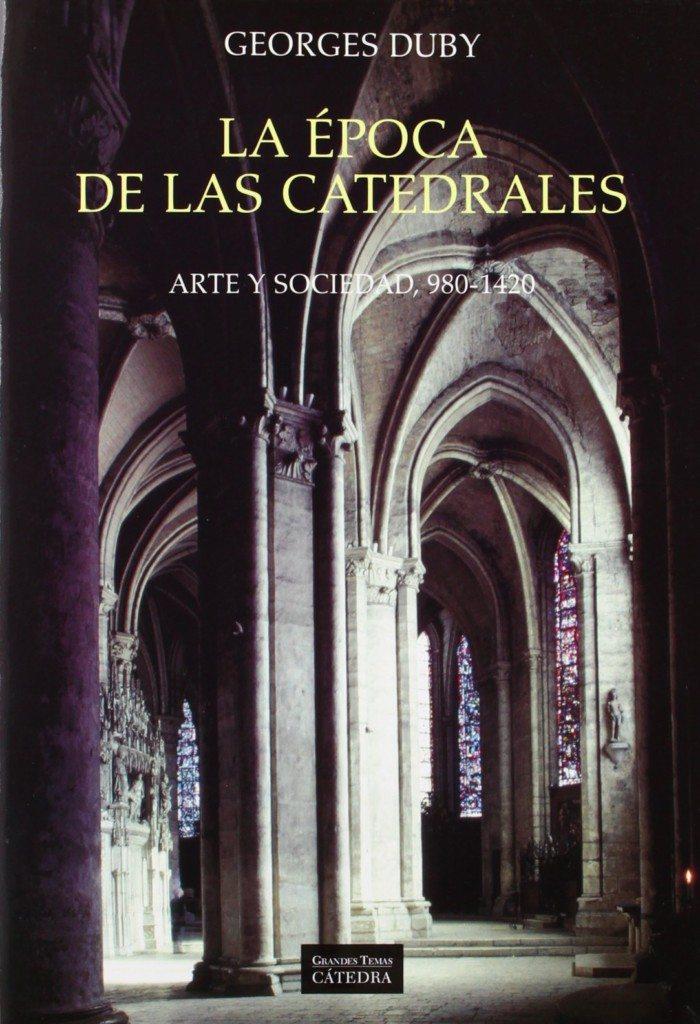 La época de las catedrales