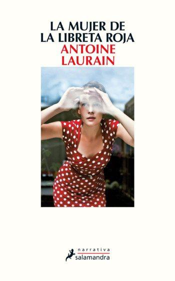 La mujer de la libreta roja, de Antoine Laurain