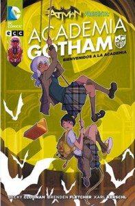 Academia Gotham. Bienvenidos a la academia