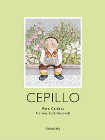 Cepillo, de Pere Calders y Carme Solé Vendrell