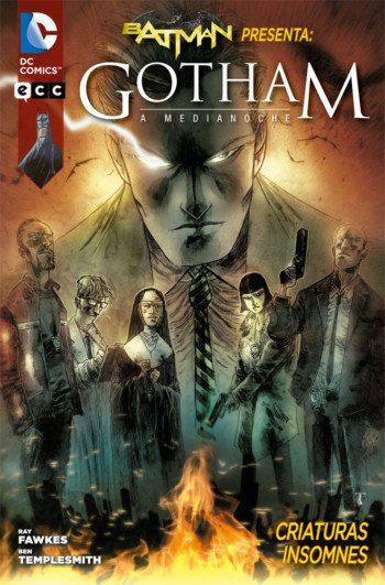 Gotham a medianoche 1. Criaturas insomnes