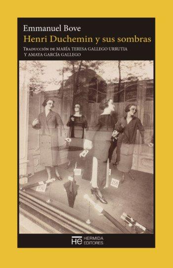 Henri Duchemin y sus sombras, de Emmanuel Bove