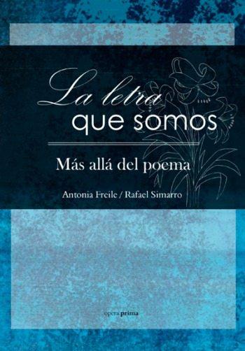 La letra que somos, de Antonia Freile y Rafael Simarro