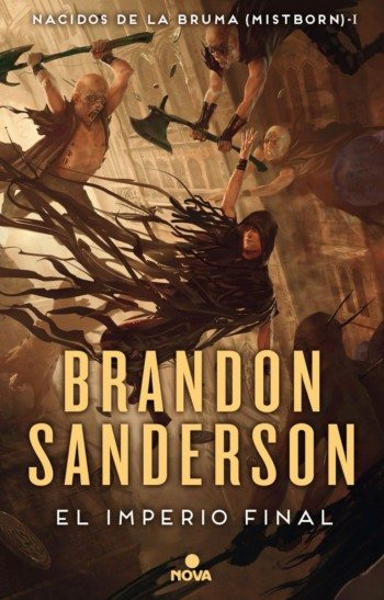 Nacidos de la bruma 1. El imperio final, de Brandon Sanderson